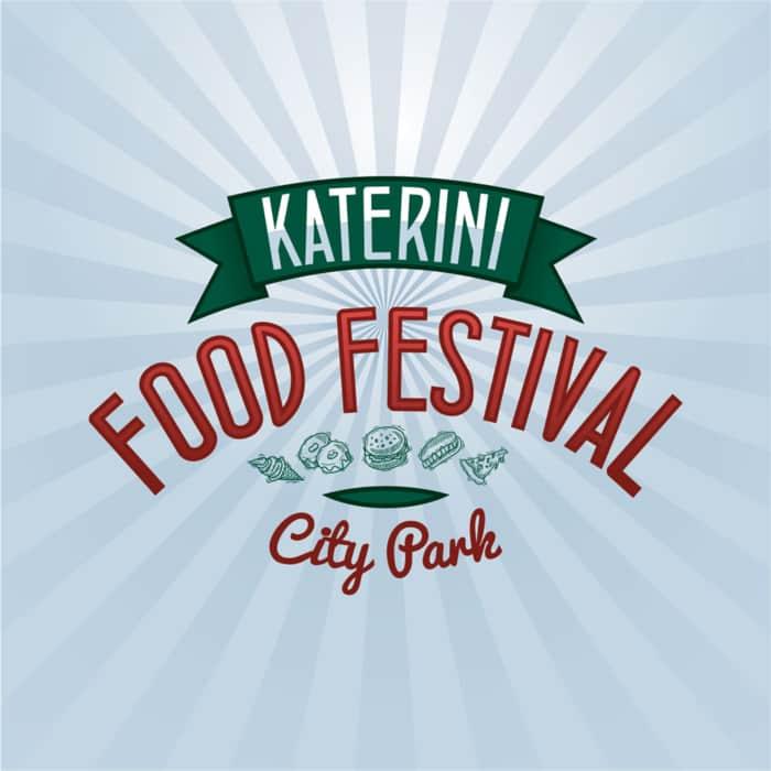 Katerini Food Festival – City Park: Αναβάλλεται λόγω καιρού